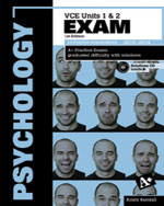 A+ PSYCHOLOGY EXAM VCE UNITS 1&2