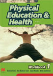 PHYSICAL EDUCATION AND HEALTH WORKBOOK 1
