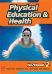 PHYSICAL EDUCATION AND HEALTH WORKBOOK 2
