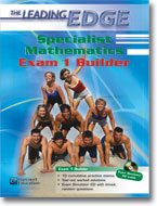 LEADING EDGE SPECIALIST MATHEMATICS EXAM 1 BUILDER