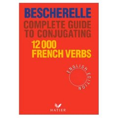 Amazon.com: Bescherelle Complete Guide to Conjugating: 12 ...