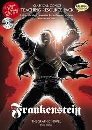 CLASSICAL COMICS TEACHER RESOURCE: FRANKENSTEIN