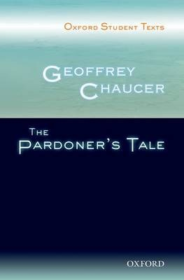THE PARDONER'S TALE: OXFORD STUDENT TEXTS