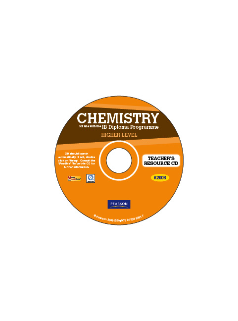 CHEMISTRY FOR USE WITH THE IB DIPLOMA PROGRAMME HIGHER LEVEL TEACHER RESOURCE
