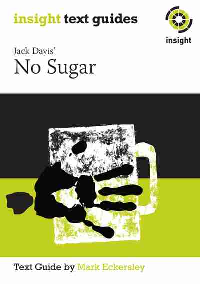 "no sugar by jack davis essay No sugar (jack davis) jack davis' ""no sugar"", written in 1985, is a play that highlights australian racism and cultural destruction caused by british colonialism."