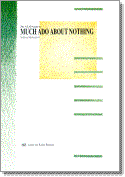 an analysis of the play much ado about nothing written by william shakespeare in the 1600s 03032005 much ado about nothing analysis  witty and clever guy william shakespeare  neatly with those of shakespeare's other plays written around.
