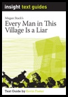"every man in this village is Every man in this village is a liar quotes (showing 1-7 of 7) ""you can overcome the things that are done to you, but you cannot escape the things that you have done here is the truth: it matters, what you do at war."