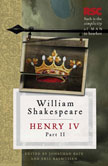 henry iv part ii History of henry iv, part ii (1597) scenes (20 total) complete text prologue act i scene 1 warkworth before northumberland's castle  another part of the forest scene 3 another part of the forest scene 4 westminster the jerusalem chamber  henry iv, king of england henry v, prince, king of england.