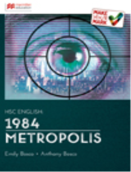 Sample Essay Module A: Metropolis and Nineteen Eighty Four