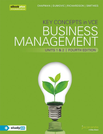 KEY CONCEPTS IN VCE BUSINESS MANAGEMENT UNITS 1&2 4E & EBOOKPLUS (INCL STUDYON)