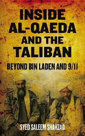 INSIDE AL-QAEDA AND THE TALIBAN