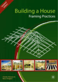 BUILDING A HOUSE: FRAMING PRACTICES