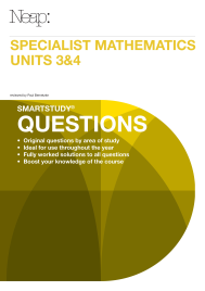 NEAP SMARTSTUDY QUESTIONS: SPECIALIST MATHEMATICS UNITS 3&4 EBOOK (No printing or refunds. Check product description before purchasing)