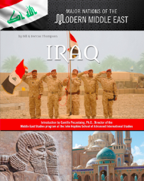 IRAQ: MAJOR NATIONS OF THE MODERN MIDDLE EAST