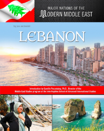 LEBANON: MAJOR NATIONS OF THE MODERN MIDDLE EAST