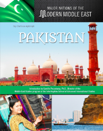 PAKISTAN: MAJOR NATIONS OF THE MODERN MIDDLE EAST