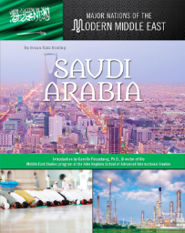 SAUDI ARABIA: MAJOR NATIONS OF THE MODERN MIDDLE EAST