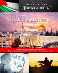 THE PALESTINIANS: MAJOR NATIONS OF THE MODERN MIDDLE EAST