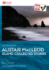 MAKE YOUR MARK: ALISTAIR MACLEOD ISLAND: COLLECTED STORIES