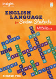 ENGLISH LANGUAGE FOR SENIOR STUDENTS: A GUIDE TO METALANGUAGE + EBOOK BUNDLE