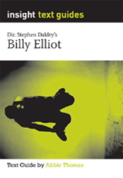 INSIGHT TEXT GUIDE: BILLY ELLIOT + EBOOK BUNDLE