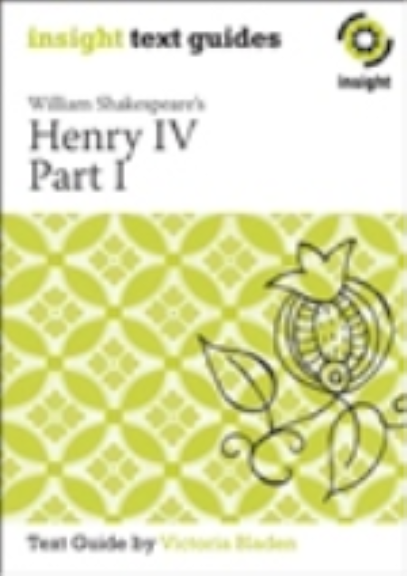 INSIGHT TEXT GUIDE: HENRY IV PART 1 + EBOOK BUNDLE