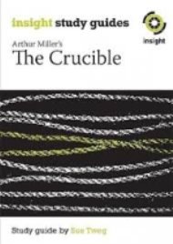INSIGHT TEXT GUIDE: THE CRUCIBLE + EBOOK BUNDLE