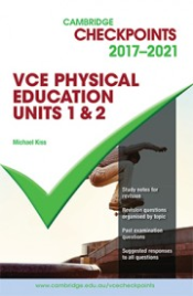 CHECKPOINTS VCE PHYSICAL EDUCATION UNITS 1&2 2017 - 2021 + QUIZ ME MORE