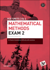 A+ MATHEMATICAL METHODS PRACTICE EXAM 2 UNITS 3&4