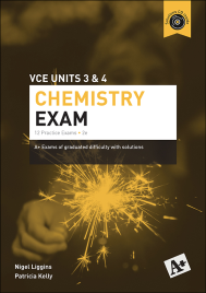 A+ CHEMISTRY PRACTICE EXAM VCE UNITS 3&4 (2E)