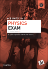 A+ PHYSICS PRACTICE EXAM VCE UNITS 3&4 (2E)