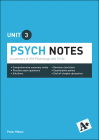 A+ PSYCH NOTES VCE UNIT 3 (5E)