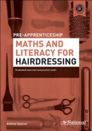 A+ NATIONAL PRE-APPRENTICESHIP MATHS & LITERACY FOR HAIRDRESSING EBOOK (No printing or refunds. Check product description before purchasing)