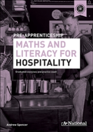 A+ NATIONAL PRE-APPRENTICESHIP MATHS & LITERACY FOR HOSPITALITY EBOOK (No printing or refunds. Check product description before purchasing)