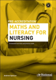 A+ PRE-APPRENTICESHIP MATHS AND LITERACY FOR NURSING EBOOK (No printing or refunds. Check product description before purchasing)