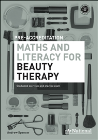 A+ NATIONAL PRE-ACCREDITATION MATHS & LITERACY FOR BEAUTY THERAPY