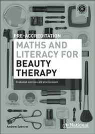 A+ NATIONAL PRE-ACCREDITATION MATHS & LITERACY FOR BEAUTY THERAPY EBOOK (No printing or refunds. Check product description before purchasing)