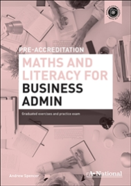 A+ NATIONAL PRE-ACCREDITATION MATHS & LITERACY FOR BUSINESS ADMIN EBOOK (No printing or refunds. Check product description before purchasing)