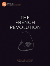 THE FRENCH REVOLUTION: NELSON MODERN HISTORY PDF EBOOK