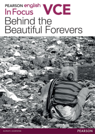 PEARSON ENGLISH VCE IN FOCUS: BEHIND THE BEAUTIFUL FOREVERS WITH READER+
