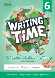 WRITING TIME BOOK 6 STUDENT BOOK: VICTORIAN MODERN CURSIVE