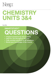 NEAP SMARTSTUDY QUESTIONS: CHEMISTRY UNITS 3&4
