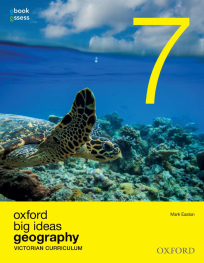 OXFORD BIG IDEAS GEOGRAPHY 7 VICTORIAN CURRICULUM OBOOK