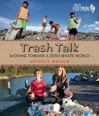 TRASH TALK: MOVING TOWARDS A ZERO-WASTE WORLD