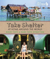 TAKE SHELTER: AT HOME AROUND THE WORLD
