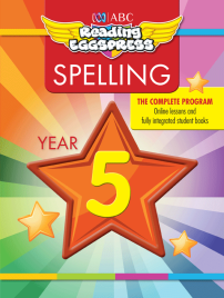 ABC READING EGGSPRESS: SPELLING WORKBOOK: YEAR 5