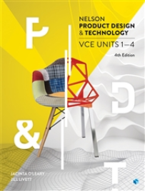 NELSON PRODUCT DESIGN & TECHNOLOGY VCE UNITS 1-4 STUDENT BOOK 4E