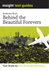 INSIGHT TEXT GUIDE BEHIND THE BEAUTIFUL FOREVERS