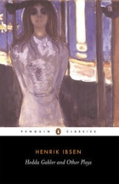 HEDDA GABLER AND OTHER PLAYS: PENGUIN CLASSICS
