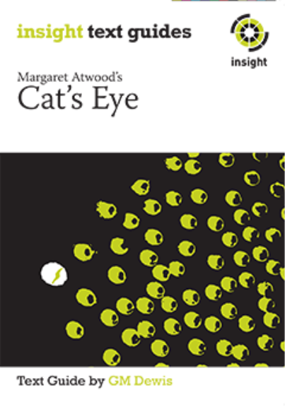 INSIGHT TEXT GUIDE: CAT'S EYE